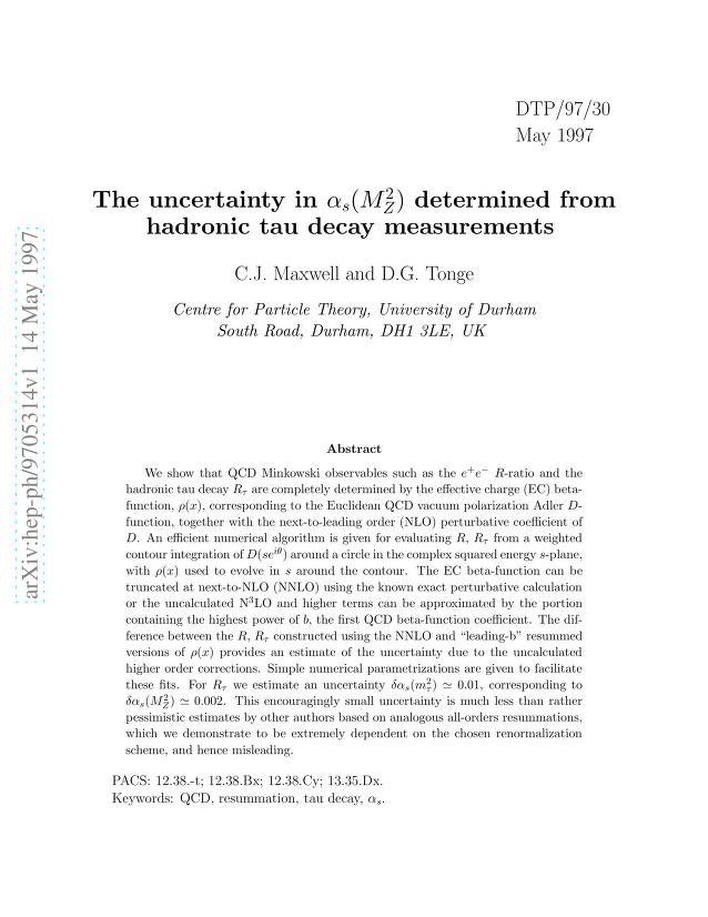 C. J. Maxwell - The uncertainty in $α_{s}(M_Z^2)$ determined from hadronic tau decay measurements