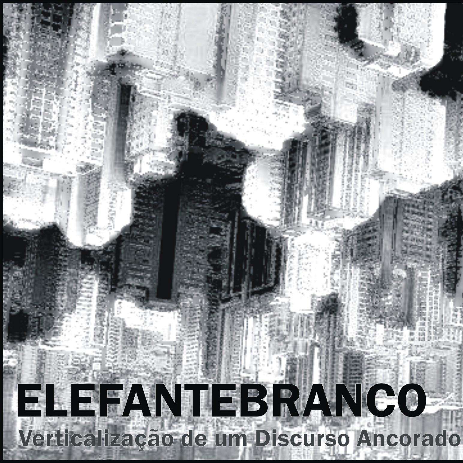MSRCD043 - ELEFANTEBRANCO - Verticalização de um Discurso Ancorado