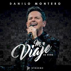 Danilo Montero - Llena todo en mí (espontáneo)