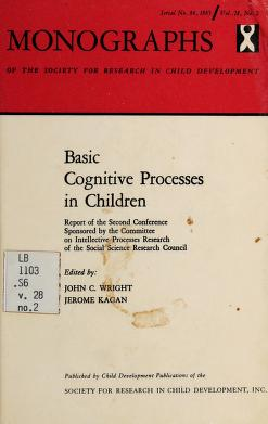 Cover of: Basic cognitive processes in children   Wright, John C.