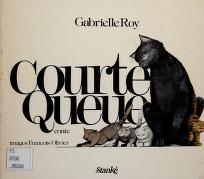 Cover of: Courte queue | Gabrielle Roy