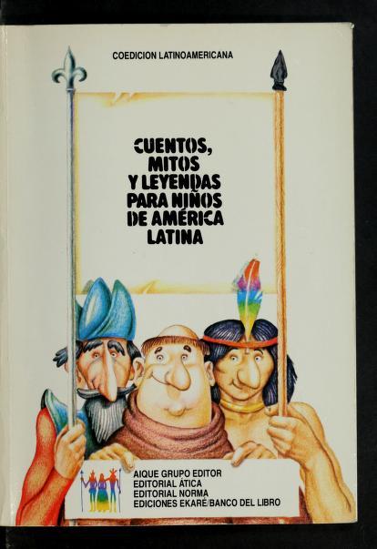 Cuentos, mitos y leyendas para niños de América Latina by Ione María Artigas de Sierra