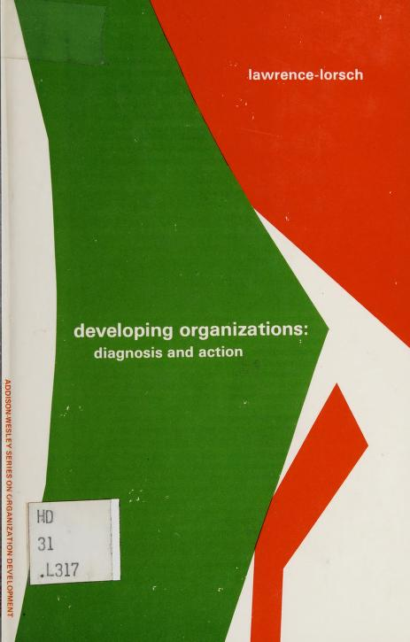 Developing organizations by Paul R. Lawrence