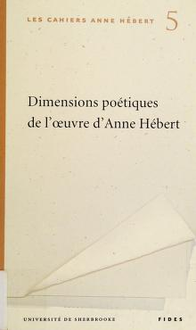 Cover of: Dimensions poétiques oeuvre Anne Hébert | Collectif