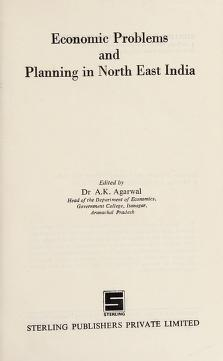 Cover of: Economic Problems and Planning in North-East India | A. K. Agarwal