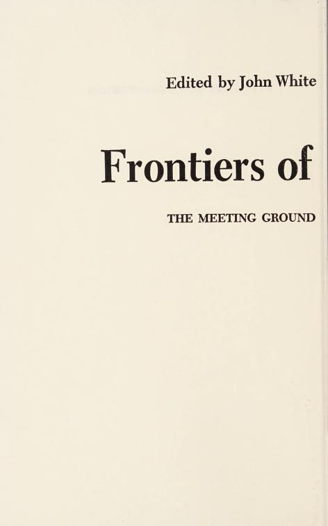 Frontiers of consciousness by edited by John White.
