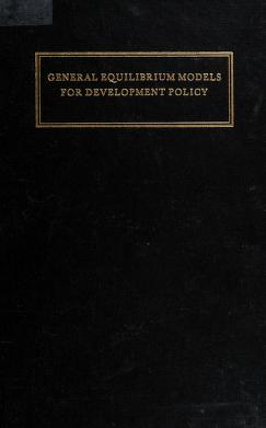 Cover of: General equilibrium models for development policy | International Bank for Reconstruction and Development.