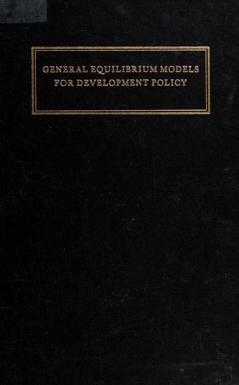 General equilibrium models for development policy by International Bank for Reconstruction and Development.