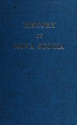 Cover of: History of Nova Scotia | Thomas Chandler Haliburton