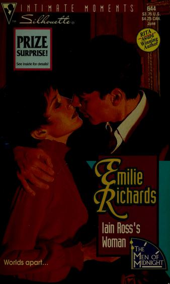 Cover of: Iain Ross's Woman (Silhouette Intimate Moments No. 644)(The Men of Midnight series) by Emilie Richards