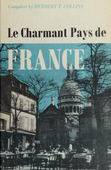 Cover of: Le charmant pays de France | Herbert F. Collins