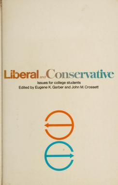 Cover of: Liberal and conservative | Eugene K. Garber
