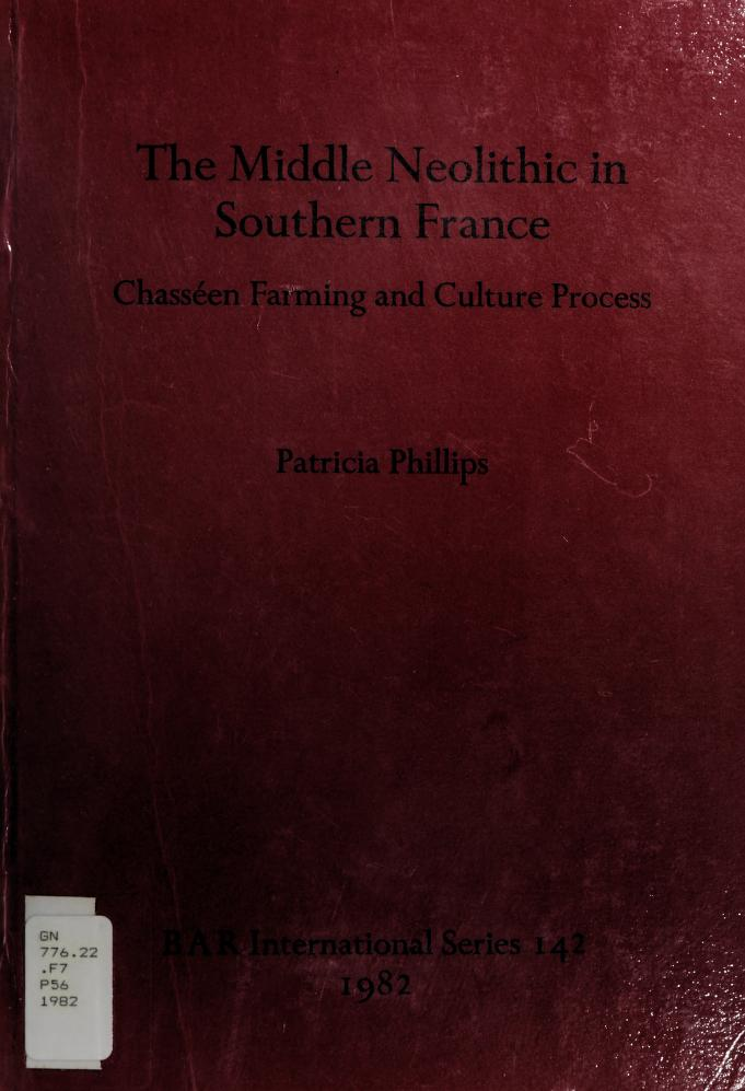 The middle Neolithic in southern France by Patricia Phillips