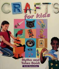 Cover of: Myths and tales book (Crafts for kids) | Greta Speechley