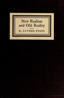 Cover of: New realism and old reality   D. Luther Evans