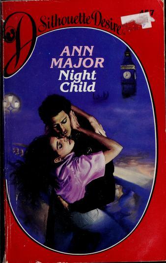 Cover of: Night Child | Ann Major