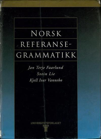 Norsk referansegrammatikk by Jan Terje Faarlund