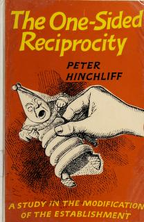 Cover of: The one-sided reciprocity   Peter Bingham Hinchliff