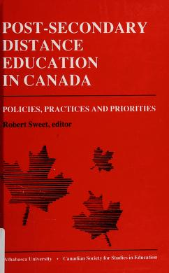 Cover of: Post-secondary distance education in Canada | Robert Sweet, editor.