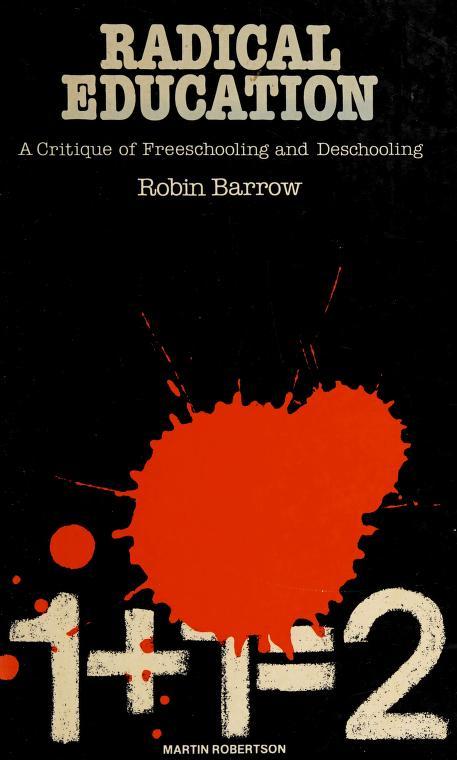 Radical education by Robin Barrow