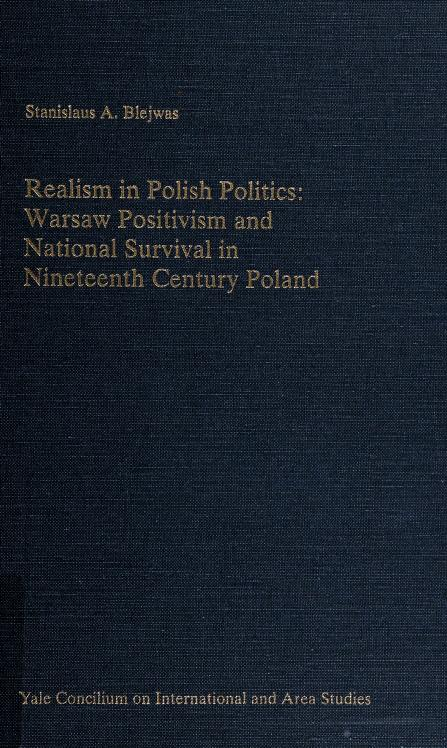 Realism in Polish politics by Stanislaus A. Blejwas