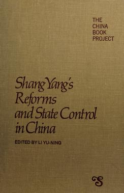 Cover of: Shang Yang's reforms and state control in China | Yang, Kuan.