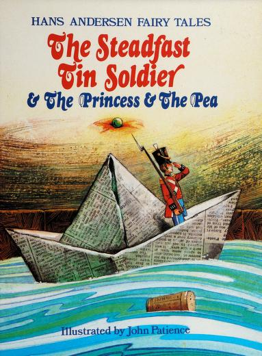 Steadfast Tin Soldier and the Princess by John Patience