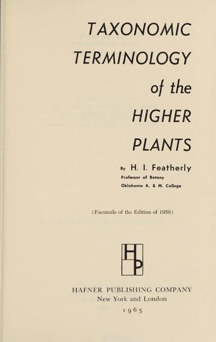 Taxonomic terminology of the higher plants by Henry Ira Featherly